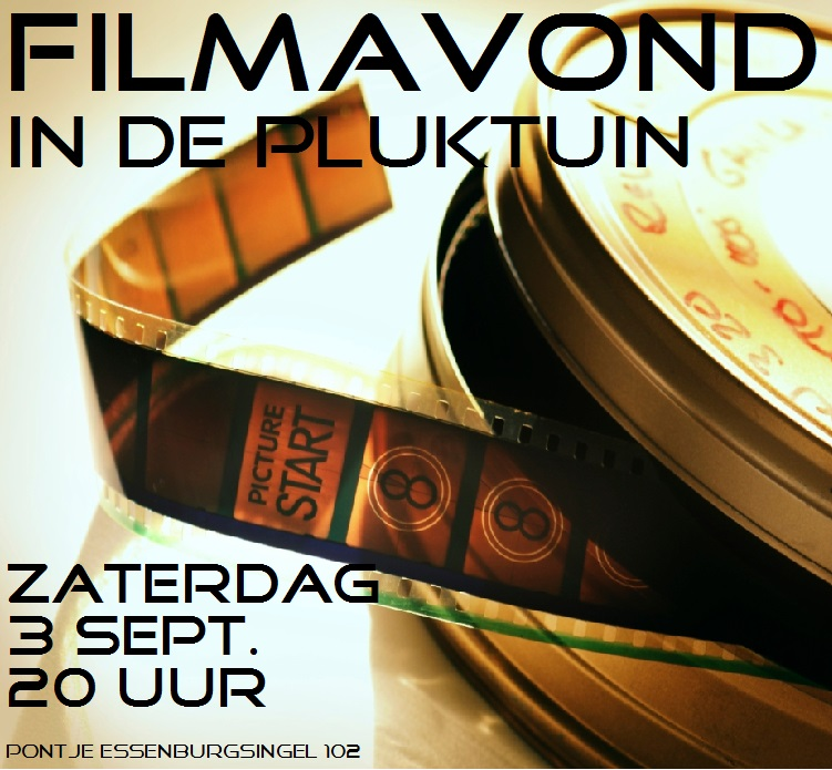 filmavond in de pluktuin 3 sept 2016