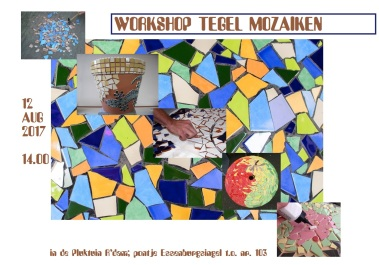 tegel mozaik workshop 12 aug 2017